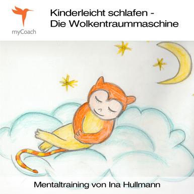Kinderleicht schlafen - Die Wolkentraummaschine Cover